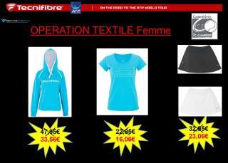 Opération textile Tecnifibre
